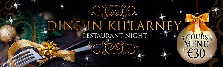 Dine in Killarney